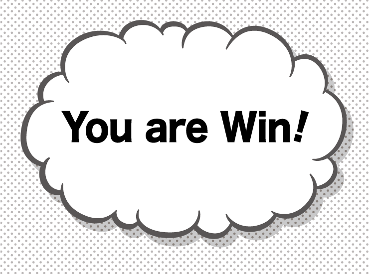 You are Win!